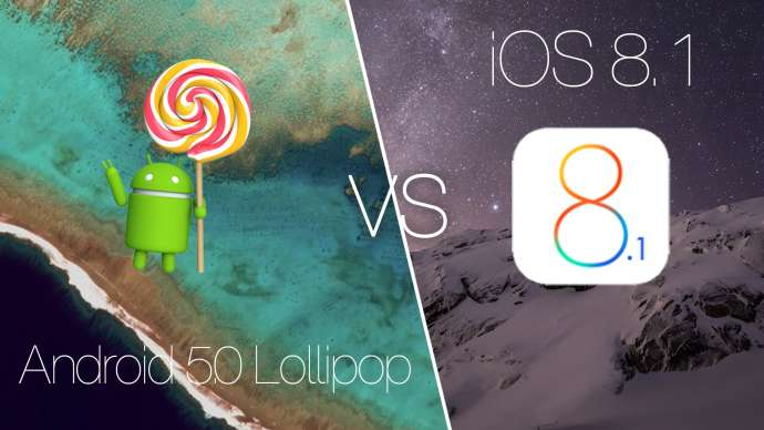 Apple iOS 8 vs Android 5.0 Lollipop.