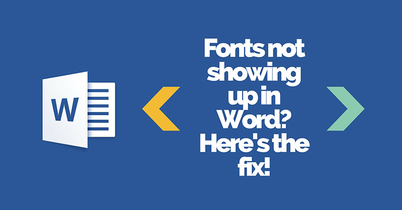 Fonts not showing up in word fix