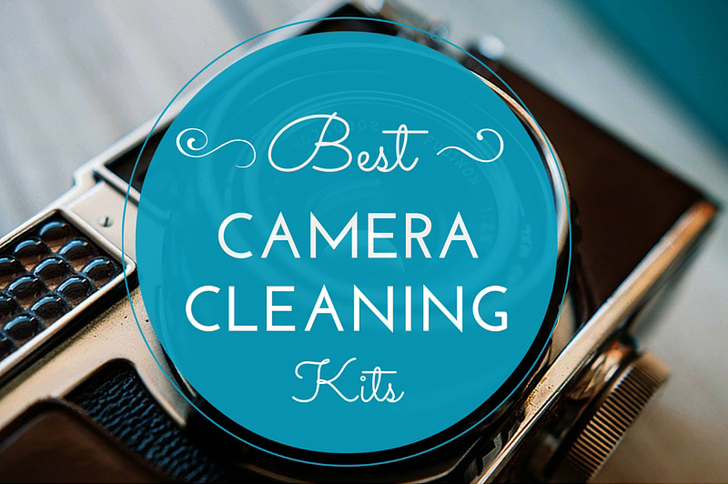 Best camera cleaning kits