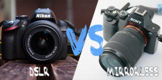 DSLR vs Mirrorless Camera
